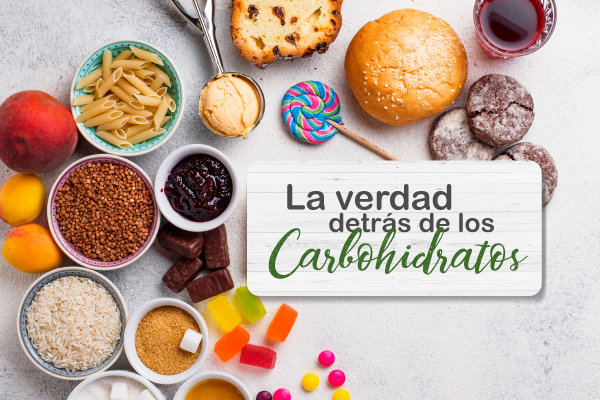 La verdad detrás de los carbohidratos